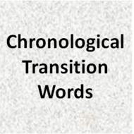 Chronological Transition Words