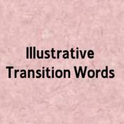 Illustrative Transition Words