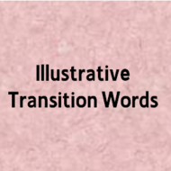 Illustrative Transition Words