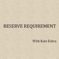 Reserve Requirement