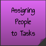 Assigning People to Tasks
