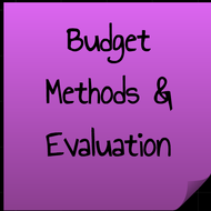 Budget Methods and Evaluation