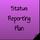 Status Reporting Plan
