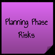 Planning Phase Risks