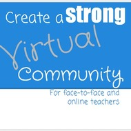 Creating a Strong Virtual Community