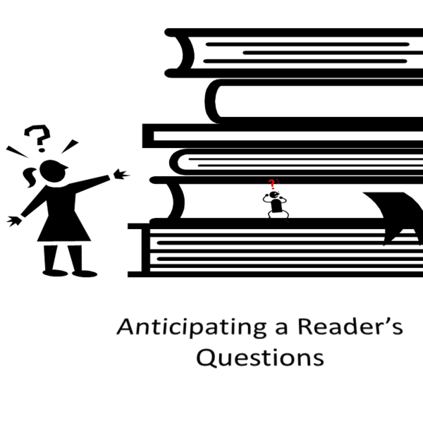 Anticipating a Reader's Questions