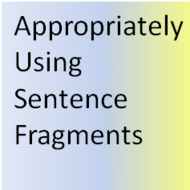 Appropriateness of Sentence Fragments