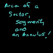 Area of a Sector, a Segment, and an Annulus