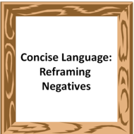 Concise Language: Reframing Negatives
