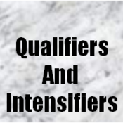 Concise Language: Qualifiers and Intensifiers