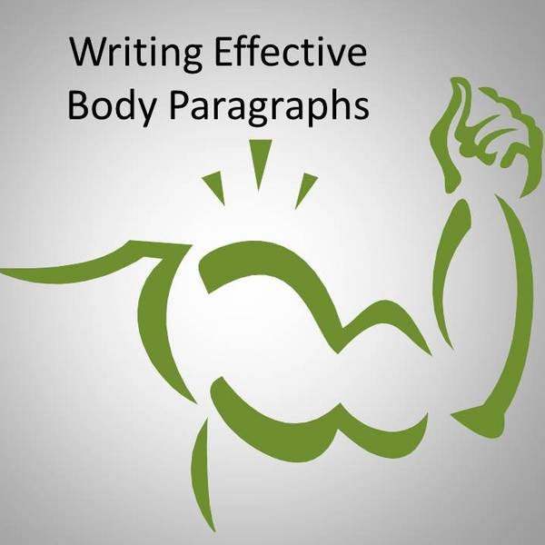 Writing Effective Body Paragraphs