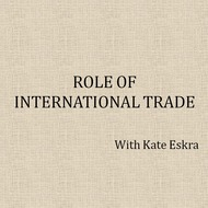 Role of International Trade