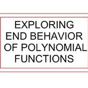 Lesson 4-12 Polynomial End Behavior(Fri. Night 2/14)