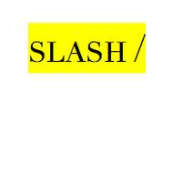 Slash mark
