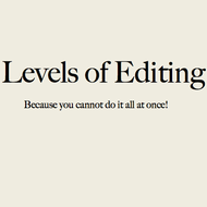 Levels of Editing