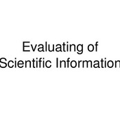 Evaluation of Scientific Information
