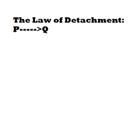 Law of Detachment