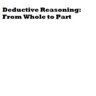 Deductive Reasoning and the Laws of Logic
