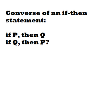 Converse of an If-Then statement
