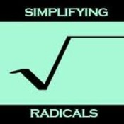 Lesson 5-1 Simplifying Radicals with Index > 2