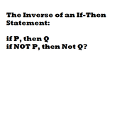 Inverse of an If-Then Statement