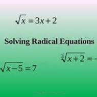 Lesson 5-5 Solving Radical Equations (Mon. Night 3/17)