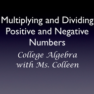 Multiplying and Dividing Positive and Negative Numbers