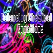 7.2 Balancing Chemical Equations