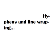 Hyphens and Line Wrapping