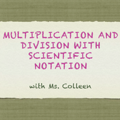 Multiplication and Division in Scientific Notation