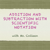 Addition and Subtraction in Scientific Notation