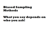 Biased Sampling Methods