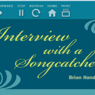 """Interview with a Songcatcher"""