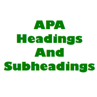 APA Format: Headings and Subheadings