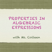 Properties in Algebraic Expressions