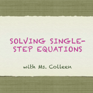 Solving Single-Step Equations