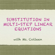 Substitution in Multi-Step Linear Equations