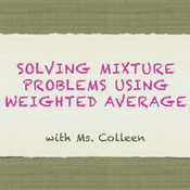 Solving Mixture Problems using Weighted Average