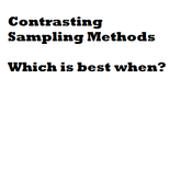 Contrasting Sampling Methods