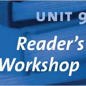 Unit Nine Reader's Workshop