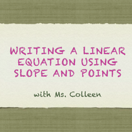 Writing a Linear Equation Using Slope and Points