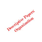 Descriptive Papers: Organization