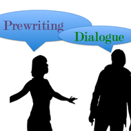 Prewriting: Dialogue