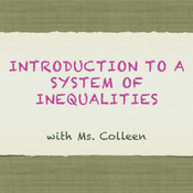 Introduction to a System of Inequalities