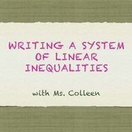 Writing a System of Linear Inequalities