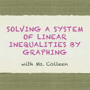 Solving Systems of Linear Inequalities by Graphing