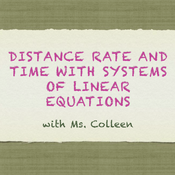 Distance, Rate, and Time in a System of Equations