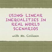 Using Linear Inequalities in Real World Scenarios