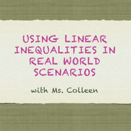 Using Linear Inequalities in Real World Scenarios