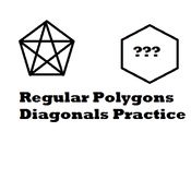 Regular Polygon Diagonals Practice
